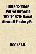 United States Patrol Aircraft 1920-1929: Naval Aircraft Factory PN
