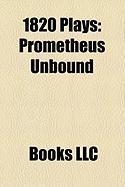 1820 Plays (Study Guide): Prometheus Unbound, Proserpine, Midas
