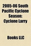 2005-06 South Pacific Cyclone Season: Cyclone Larry