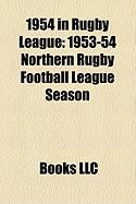1954 in Rugby League: 1953-54 Northern Rugby Football League Season
