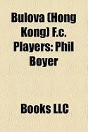 Bulova (Hong Kong) F.C. Players: Phil Boyer, Tommy Hutchison, Charlie George, Mel Blyth, Bob Delgado, Derek Parlane, Terry Conroy