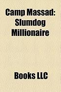 Camp Massad: Slumdog Millionaire, Kabhi Khushi Kabhie Gham..., Dilwale Dulhania Le Jayenge, Gandhi, Bride and Prejudice, the Jewel