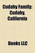 Cudahy Family: Cudahy, California