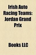 Irish Auto Racing Teams: Jordan Grand Prix