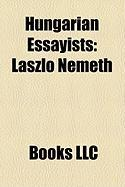 Hungarian Essayists: Lszl Nmeth