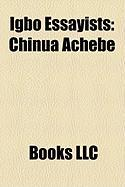 Igbo Essayists: Chinua Achebe