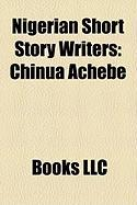 Nigerian Short Story Writers: Chinua Achebe