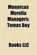 Monarcas Morelia Managers: Toms Boy