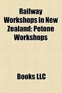Railway Workshops in New Zealand: Petone Workshops
