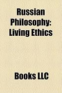 Russian Philosophy: Living Ethics