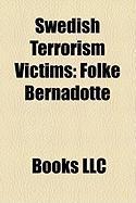 Swedish Terrorism Victims: Folke Bernadotte