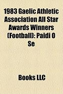 1983 Gaelic Athletic Association All Star Awards Winners (Football): Pid S