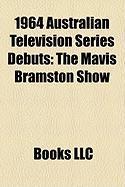 1964 Australian Television Series Debuts: The Mavis Bramston Show