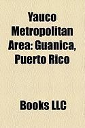 Yauco Metropolitan Area: Gunica, Puerto Rico
