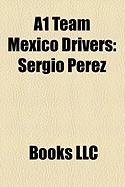 A1 Team Mexico Drivers: Sergio Prez