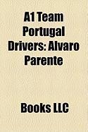 A1 Team Portugal Drivers: Lvaro Parente