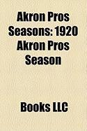 Akron Pros Seasons: 1920 Akron Pros Season