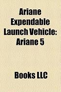 Ariane Expendable Launch Vehicle: Ariane 5