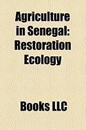 Agriculture in Senegal: Restoration Ecology