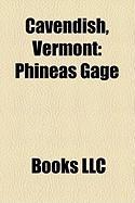 Cavendish, Vermont: Phineas Gage