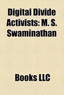 Digital Divide Activists: M. S. Swaminathan
