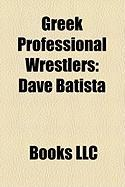 Greek Professional Wrestlers: Dave Batista