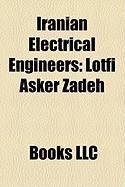 Iranian Electrical Engineers: Lotfi Asker Zadeh