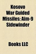 Kosovo War Guided Missiles: Aim-9 Sidewinder