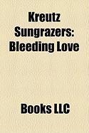 Kreutz Sungrazers: Bleeding Love