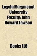 Loyola Marymount University Faculty: John Howard Lawson