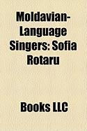 Moldavian-Language Singers: Sofia Rotaru