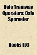 Oslo Tramway Operators: Oslo Sporveier
