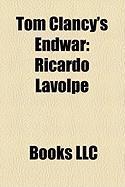 Tom Clancy's Endwar: Ricardo Lavolpe