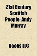 21st Century Scottish People: Andy Murray