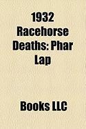 1932 Racehorse Deaths: Phar Lap, Colin, Gloaming, Campfire, Gay Crusader