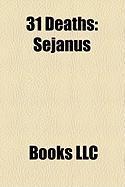 31 Deaths: Sejanus