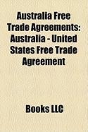 Australia Free Trade Agreements: Australia - United States Free Trade Agreement