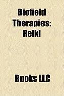 Biofield Therapies: Reiki