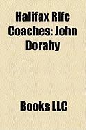 Halifax Rlfc Coaches: John Dorahy