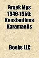 Greek Mps 1946-1950: Konstantinos Karamanlis