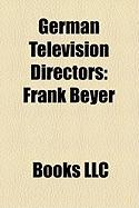 German Television Directors: Frank Beyer
