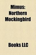 Mimus: Northern Mockingbird