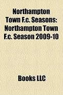 Northampton Town F.C. Seasons: Northampton Town F.C. Season 2009-10