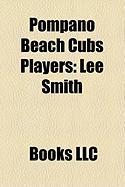 Pompano Beach Cubs Players: Lee Smith, Ron Davis