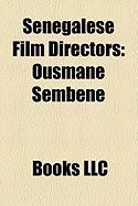 Senegalese Film Directors: Ousmane Sembne