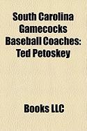 South Carolina Gamecocks Baseball Coaches: Ted Petoskey, Branch Bocock, Bobby Richardson, Ray Tanner, Vernon Smith