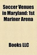 Soccer Venues in Maryland: 1st Mariner Arena
