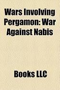 Wars Involving Pergamon: War Against Nabis, Cretan War, First Macedonian War, Galatian War, Roman-Syrian War, Second Macedonian War
