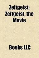 Zeitgeist: Zeitgeist, the Movie