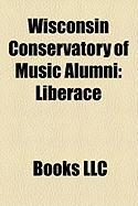 Wisconsin Conservatory of Music Alumni: Liberace